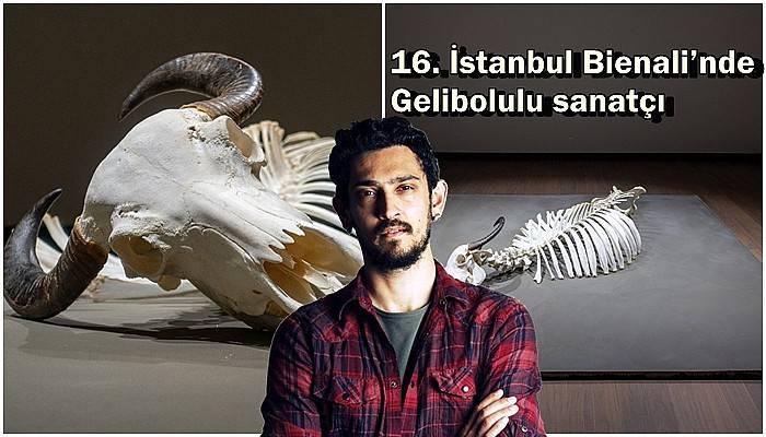 16. İstanbul Bienali'nde Gelibolulu sanatçı