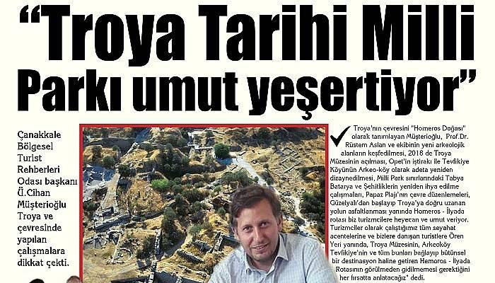 """""""Troya Tarihi Milli Parkı umut yeşertiyor"""""""