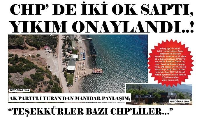 CHP'DE İKİ OK SAPTI, YIKIM ONAYLANDI..!