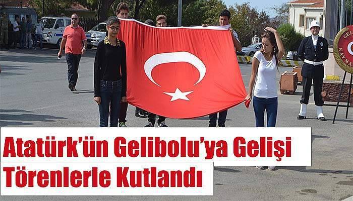 Atatürk'ün Gelibolu'ya gelişi törenlerle kutlandı