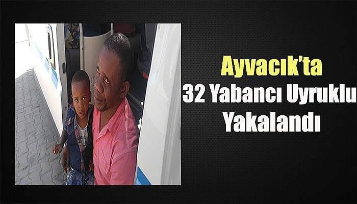 Çanakkale'de 32 Yabancı Uyruklu Yakalandı