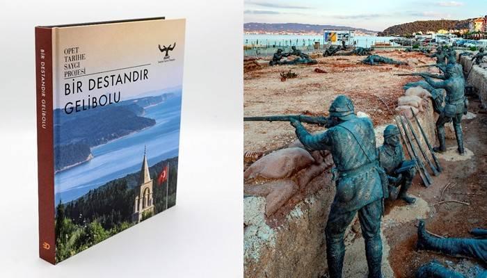 Tarihe Saygı Projesi 'Bir Destandır Gelibolu' adıyla kitaba dönüştü