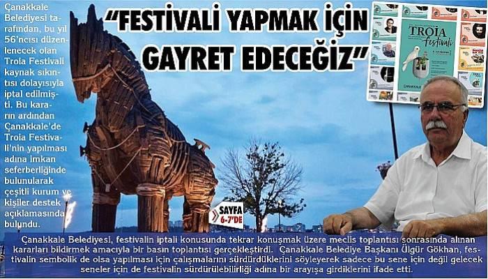 """Başkan Gökhan; """"Festivali yapmak için gayret edeceğiz"""""""
