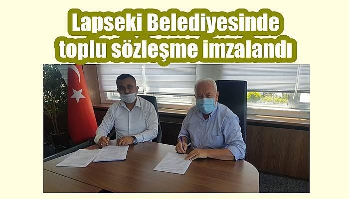 Lapseki Belediyesinde toplu sözleşme imzalandı