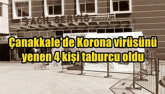 Çanakkale'de Korona virüsünü yenen 4 kişi taburcu oldu