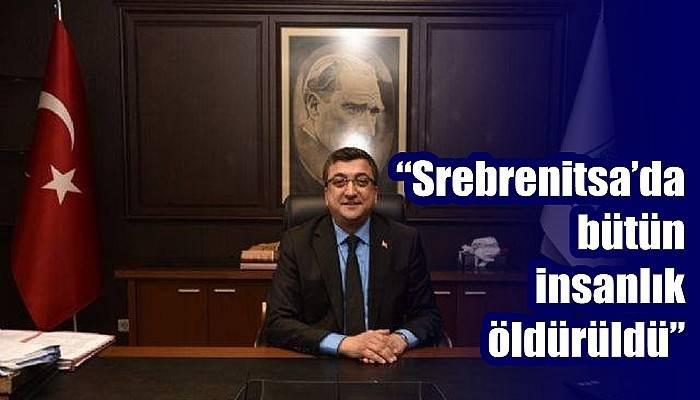 'Srebrenitsa'da bütün insanlık öldürüldü'