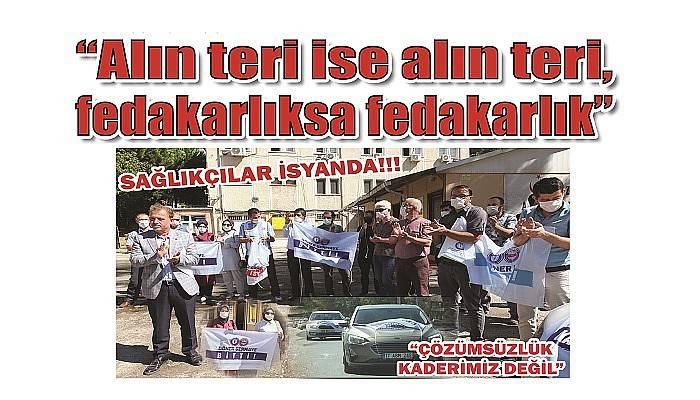 SAĞLIKÇILAR İSYANDA!!!