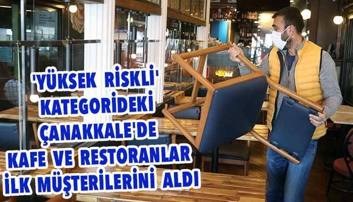 Çanakkale'de kafe ve restoranlar ilk müşterilerini aldı (VİDEO)