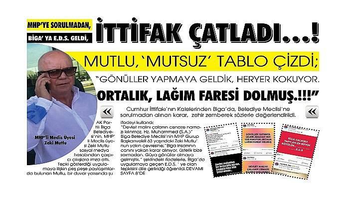 MHP'YE SORULMADAN, BİGA' YA E.D.S. GELDİ, İTTİFAK ÇATLADI…!