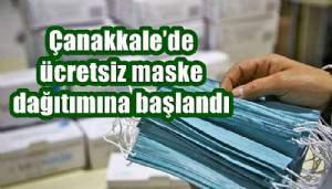 Çanakkale'de ücretsiz maske dağıtımına başlandı