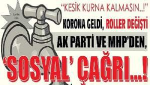KORONA GELDİ, ROLLER DEĞİŞTİ
