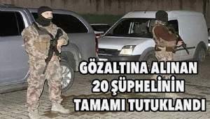 Çanakkale merkezli operasyonda 20 tutuklama