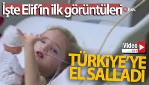 İşte Elif'in ilk görüntüleri (VİDEO)