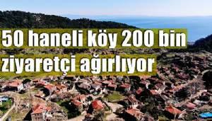 Yılda 200 bin ziyaretçi gelince köydeki işletmeler talebe yetişemiyor (VİDEO)