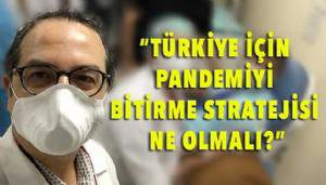 Alper Şener'den pandemiyi bitirme stratejisi