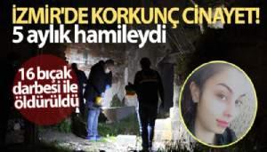 İzmir'de korkunç cinayet: 5 aylık hamile kadın sokak ortasında öldürdü (VİDEO)