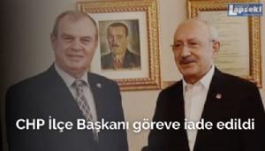 CHP İlçe Başkanı göreve iade edildi