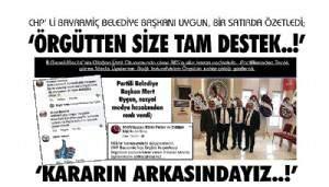 CHP' Lİ BAYRAMİÇ BELEDİYE BAŞKANI UYGUN, BİR SATIRDA ÖZETLEDİ; 'ÖRGÜTTEN SİZE TAM DESTEK..!'