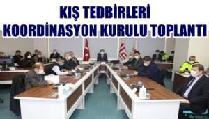 Kış Tedbirleri Koordinasyon Kurulu Toplandı
