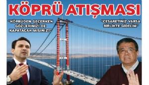Ak Parti ve CHP İl Başkanının Köprü Atışması!