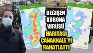 Çanakkale'nin koronavirüs haritasında rahatlatan değişim (VİDEO)