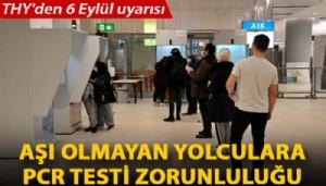 THY'den 6 Eylül uyarısı; aşı olmayan yolculara PCR testi zorunluluğu