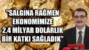 Altın üretiminde 42 tonla Cumhuriyet tarihinin rekoru kırıldı
