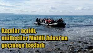 Kapılar açıldı, mülteciler Midilli Adası'na geçmeye başladı